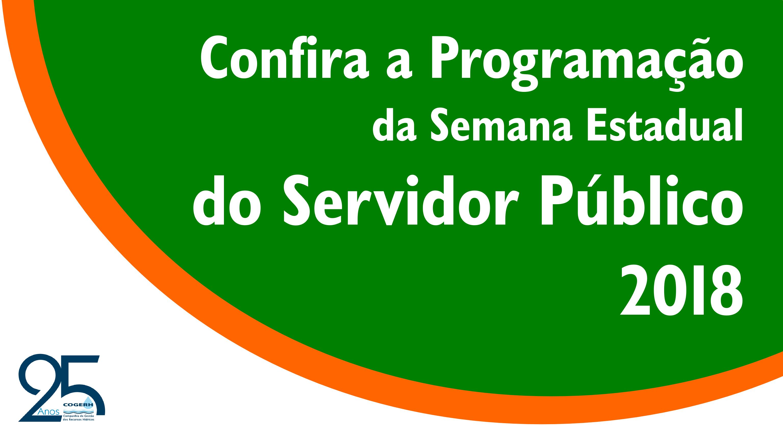 Semana Estadual do Servidor Público 2018