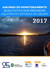 Anuário do Monitoramento Qualitativo dos Principais Açudes do Ceará 2017