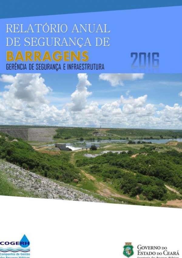 Relatório Anual de Segurança de Barragem reformulado, 2016.